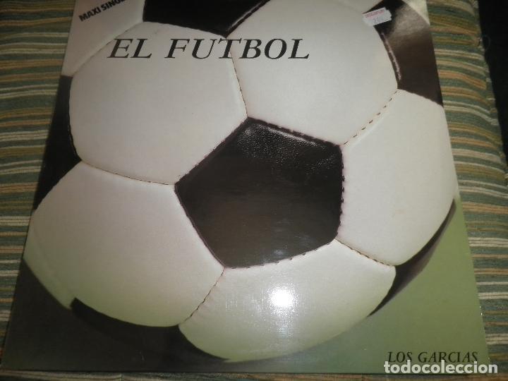 LOS GARCIAS - EL FUTBOL MAXI 45 RPM - ORIGINAL ESPAÑOL - SANNI RECORDS 1984 - MUY NUEVO(5) (Música - Discos de Vinilo - Maxi Singles - Grupos Españoles de los 70 y 80)