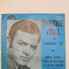 Discos de vinilo: ENRIQUE VIDAL Y SU GRUPO 75 - NUEVA ALEGRIA / REINA DE LOS CALES .... EP BERTA. Lote 83746448