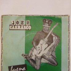 Discos de vinilo: JOE KING CARRASCO AND THE CROWNS - BUENA / TUFF ENUFF - EDICIÓN ESPAÑOLA - TEX MEX. Lote 83747232