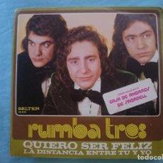 Discos de vinilo: RUMBA TRES --QUIERO SER FELIZ-LA DISTANCIA ENTRE TU Y YO -REFM1E3. Lote 83753344
