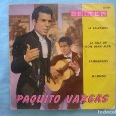 Discos de vinilo: PAQUITO VARGAS --LA SALVAORA-LA HIJA DE DON JUAN ALBA-FANDANGOS-MILONGA -REFM1E3. Lote 83754344