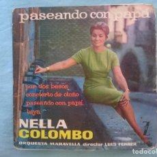 Discos de vinilo: NELLA COLOMBO --POR DOS BESOS-CONCIERTO DE OTOÑO-PASEANDO CON PAPA-TUYA -REFM1E3. Lote 83754740