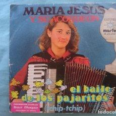 Discos de vinilo: MARIA JESUS Y SU ACORDEON -- EL BAILE DE LOS PAJARITOS. Lote 83755148
