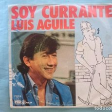 Discos de vinilo: LUIS AGUILE -- SOY CURRANTE -REFM1E3. Lote 83755268