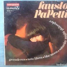 Discos de vinilo: FAUSTO PAPETTI -- GREENSLEEVES-NATA LIBERA-BLUE MOON-SATURDAY MIGHT PHILOSOPHER -REFM1E3. Lote 83757224
