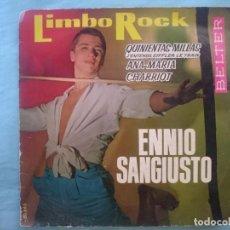 Discos de vinilo: ENNIO SANGIUSTO --LIMBO ROCK-ANA MARIA-QUINIENTAS MIILLAS-CHARLOT -REFM1E3. Lote 83757652