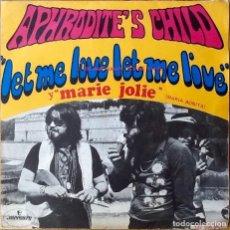 Discos de vinilo: APHRODITE'S CHILD : LET ME LOVE LET ME LIVE [ESP 1969] 7'. Lote 83762000
