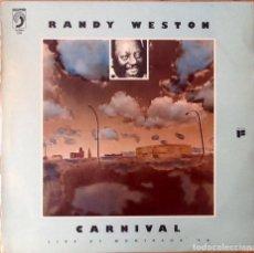 Discos de vinilo: RANDY WESTON : CARNIVAL - LIVE AT MONTREUX '74 [ESP 1978] LP. Lote 83764284