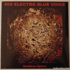 Discos de vinilo: HIS ELECTRO BLUE VOICE..RUTHLESS SPERM.(SUB POP 2013).USA.. Lote 83768168