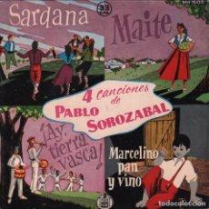 Dischi in vinile: 4 CANCIONES DE PABLO SOROZABAL. - 4 CANCIONES: SARDANA. MAITE. AY, TIERRA VASCA. EP HISPAVOX DE 1958. Lote 83777588