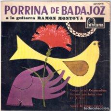 Discos de vinilo: PORRINA DE BADAJOZ / VENGO DE MI EXTREMADURA (SG) 1961 (FONTANA). Lote 83782632