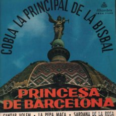 Discos de vinilo: COBLA LA PRINCIPAL DE LA BISBAL - PRINCESA DE BARCELONA CANTAR VOLEM - LA PEPA MACA...EP DE 1960. Lote 83783768