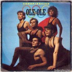 Discos de vinilo: OLÉ OLÉ / CONSPIRACIÓN - EL RITMO ES EL ESCANDALO (SG) 1983 (CBS). Lote 83786208