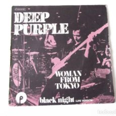 Discos de vinilo: DEEP PURPLE - WOMAN FROM TOKYO / BLACK NIGHT (LIVE VERSIÓN). Lote 83810344