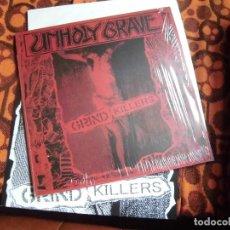 Discos de vinilo: UNHOLY GRAVE- GRIND KILLERS. Lote 83826392