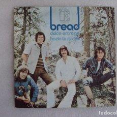 Discos de vinilo: BREAD, DULCE ENTREGA, HAZLO TU MISMO, SINGLE EDICION ESPAÑOLA 1973 HISPAVOX S.A. ELEKTRA. Lote 83830116