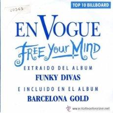 Discos de vinilo: EN VOGUE - FREE YOUR MIND (MISMA CANCION AMBAS CARAS) WEA 1992- PROMO¡¡ . Lote 83882200