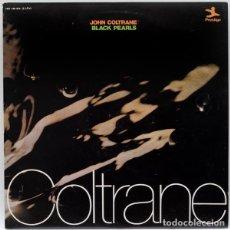Discos de vinilo: JOHN COLTRANE – BLACK PEARLS. Lote 83916136
