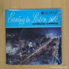 Discos de vinilo: CARLOS RAMOS - EVENING IN LISBON N 2 - EP. Lote 83934972