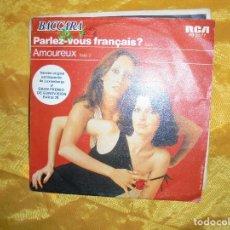 Discos de vinilo: BACCARA. PARLEZ-VOUS FRANÇAIS? / AMOUREUX. EUROVISION 1978. RCA. Lote 83957372