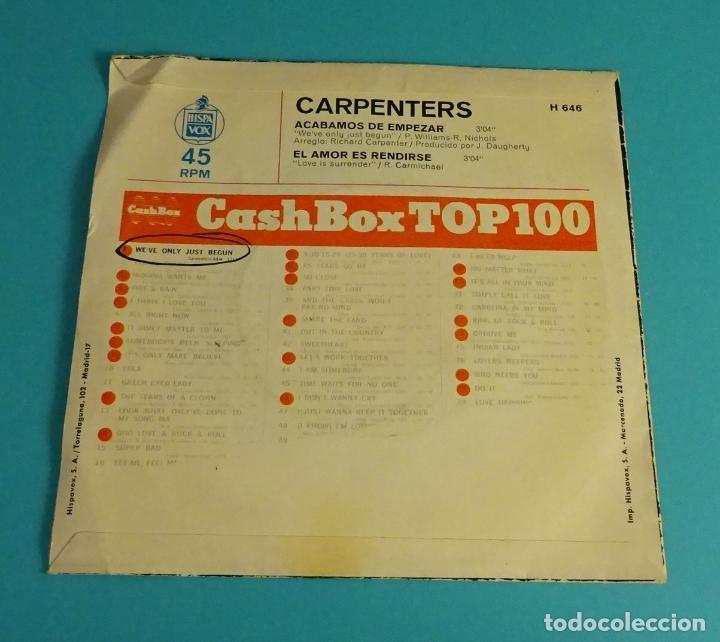 Discos de vinilo: CARPENTERS. ACABAMOS DE EMPEZAR / EL AMOR ES RENDIRSE. HISPAVOX - Foto 2 - 83958432