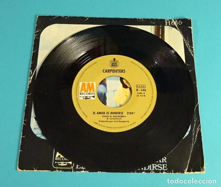Discos de vinilo: CARPENTERS. ACABAMOS DE EMPEZAR / EL AMOR ES RENDIRSE. HISPAVOX - Foto 4 - 83958432