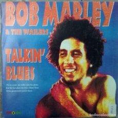 Discos de vinilo: BOB MARLEY & THE WAILERS. TALKIN' BLUES (A Y B). ISLAND, SPAIN 1991 (SINGLE PROMOCIONAL). Lote 83959416