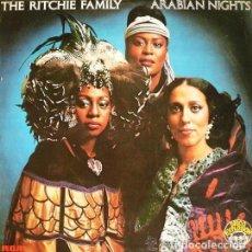 Discos de vinilo: THE RITCHIE FAMILY - ARABIAN NIGHTS. Lote 83982220