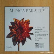 Disques de vinyle: VARIOS - MUSICA PARA TI - DANZA DEL SABLE + 3 - EP. Lote 84004199