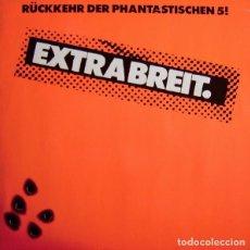 Discos de vinilo: EXTRABREIT – RÜCKKEHR DER PHANTASTISCHEN 5! - LP VINYL 1982 - PUNK (NDW). Lote 84040732