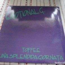 Discos de vinilo: EMOTIONAL G TOFFEE UNA SPLENDIDA GIORNATA. Lote 84044108