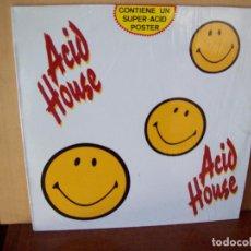 Discos de vinilo: ACID HOUSE -CONTIENE UN SUPER-ACID POSTER - LP 1989. Lote 84090640