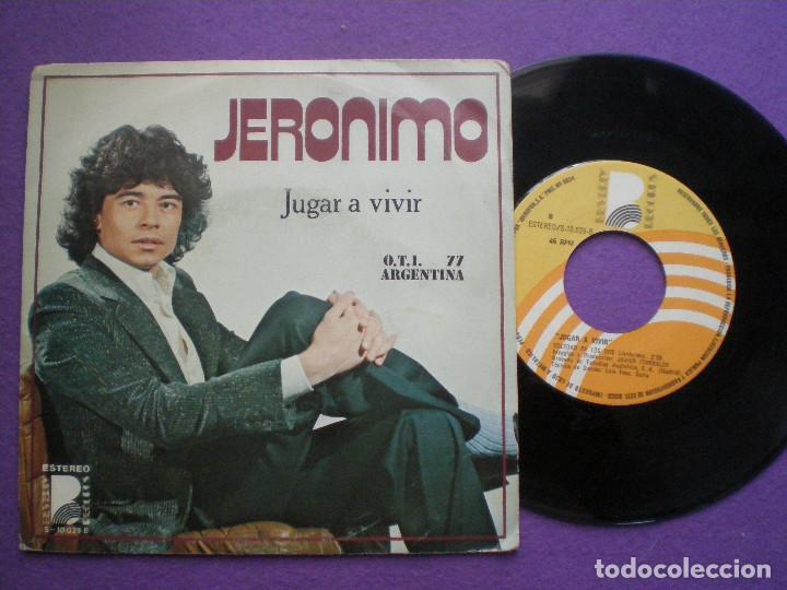 JERONIMO - JUGAR A VIVIR +1- SG BEBERLY 1977 // FESTIVAL O.T.I. OTI 77 ARGENTINA JAVIER ITURRALDE (Música - Discos - Singles Vinilo - Otros Festivales de la Canción)