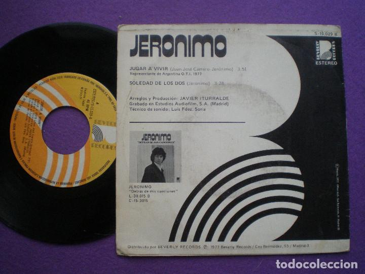 Discos de vinilo: JERONIMO - Jugar A Vivir +1- SG BEBERLY 1977 // FESTIVAL O.T.I. OTI 77 ARGENTINA JAVIER ITURRALDE - Foto 2 - 84119360