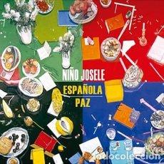 Discos de vinilo: NIÑO JOSELE - ESPAÑOLA + PAZ - DOBLE LP - FLAMENCO - A ESTRENAR. Lote 84146260