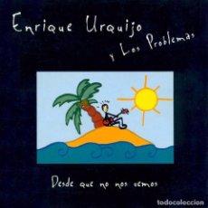 Discos de vinilo: ENRIQUE URQUIJO Y LOS PROBLEMAS - DESDE QUE NO NOS VEMOS - EDICION VINILO + CD - A ESTRENAR. Lote 84146460