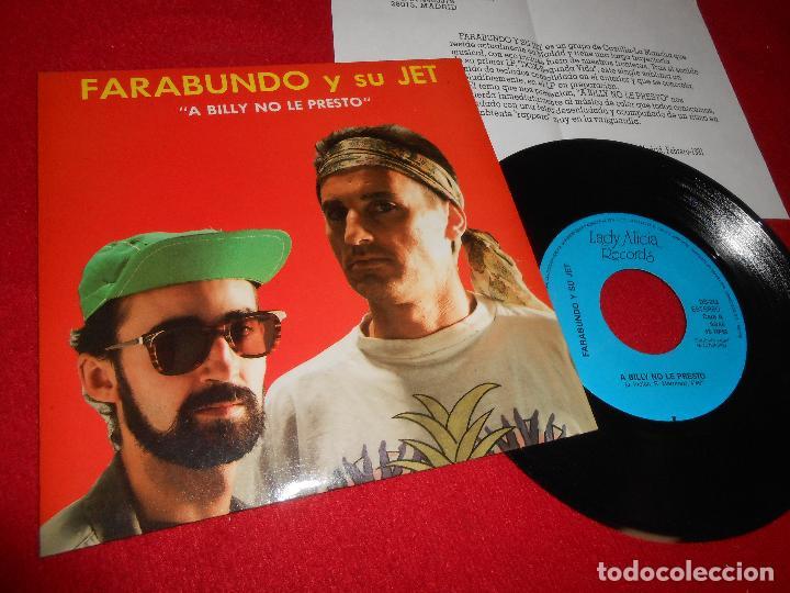 FARABUNDO Y SU JET A BILLY NO LE PRESTO SINGLE 7'' 1990 UNA CARA EDICION ESPAÑOLA SPAIN+HOJA PROMO (Música - Discos - Singles Vinilo - Grupos Españoles de los 70 y 80)