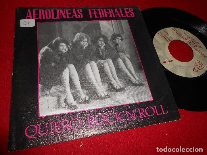 AEROLINEAS FEDERALES QUIERO ROCK'N'ROLL/CERCA DE TI SINGLE 7'' 1990 DRO EDICION ESPAÑOLA SPAIN (Música - Discos - Singles Vinilo - Grupos Españoles de los 70 y 80)