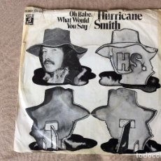 Discos de vinilo: HURRICANE SMITH - OH BABE, WHAT WOULD YOU SAY. EMI COLUMBIA 1972. ED ALEMANA . Lote 84180120