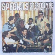 Discos de vinilo: DISCO VINILO SINGLE - SPECIALS - STEREOTYPE INTERNATIONAL JET SET. Lote 84190364