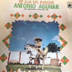 Discos de vinilo: ANTIGUO LP ANTONIO AGUILAR DE ALLÁ DEL RANCHO GRANDE . Lote 84194228