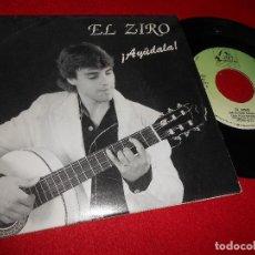 Discos de vinilo: EL ZIRO ¡AYÚDALA!/AMOR PARA SIEMPRE SINGLE 7'' 1990 FODS RECORDS EDICION ESPAÑOLA SPAIN. Lote 84205452