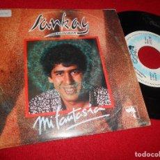 Discos de vinilo: SANKAY MI FANTASIA/VENIMOS DE LA INDIA SINGLE 7'' 1990 DISCOS COCK PROMO EDICION ESPAÑOLA SPAIN. Lote 84205852