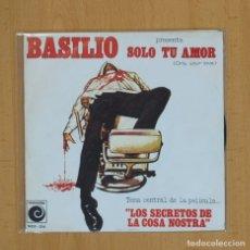 Discos de vinilo: BASILIO - SOLO TU AMOR - SINGLE. Lote 84217131