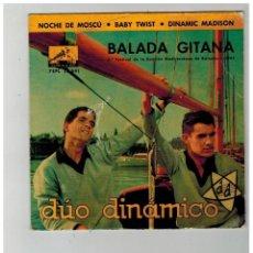 Discos de vinilo: DUO DINAMICO. BALADA GITANA. LA VOZ DE SU AMO. 1962... Lote 84227312