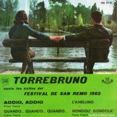 Disques de vinyle: TORREBRUNO - FESTIVAL DE SAN REMO 1962, EP, ADDIO, ADDIO+ 3, AÑO 1962. Lote 84230636