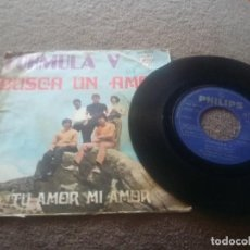 Discos de vinilo: FORMULA V BUSCA UN AMOR / TU AMOR MI AMOR SINGLE VINILO 1969 . Lote 84231916