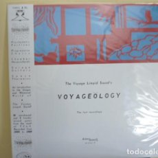 Discos de vinilo: THE VOYAGE LIMPID SOUND´S.- VOYAGEOLOGY (THE LOST RECORDINGS)/ PSYCH DE GRECIA. Lote 84270756