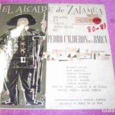 Discos de vinilo: EL ALCALDE DE ZALAMEA TEATRO CALDERON DE LA BARCA 2 LP ILUSTRACIONES MUSICALES MANUEL PARADA . Lote 84297044