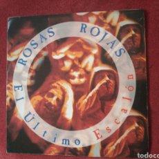 Discos de vinilo: ROSAS ROJAS EL ÚLTIMO ESCALÓN (LÉRIDA) 1992 DEL LP DULCE DISTORSIÓN XAVIER ROMÁ JUAN LOZANO LASIERRA. Lote 84301528